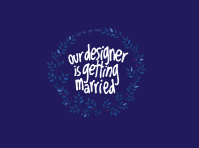 Greatives designer is getting married